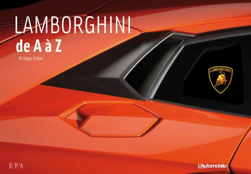 lamborghini de a z philippe billon tous les prix d 39 occasion ou neuf. Black Bedroom Furniture Sets. Home Design Ideas