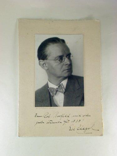 Erich Ziegel - (Original-Foto / mit Widmung u. signiert: Hans Robert Bortfeldt mit vielen guten Wünschen für 1939) -
