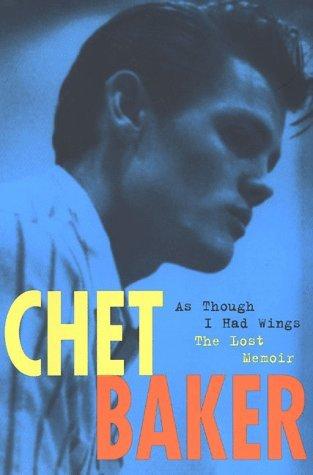 Chet Baker: As Though I Had Wings by Chet Baker (1998-12-15)