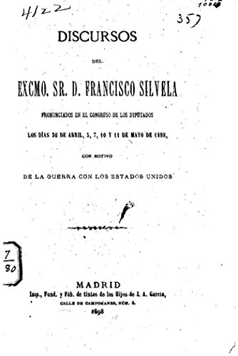 Discoursos del Excmo. Sr. D. Francisco Silvela por Francisco Silvela