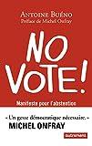 No vote ! : Manifeste pour l'abstention