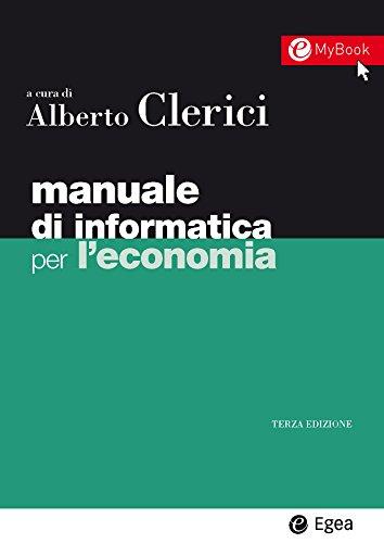 Manuale di informatica per l'economia: 1