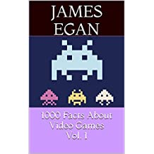 1000 Facts About Video Games Vol. 1 (English Edition)