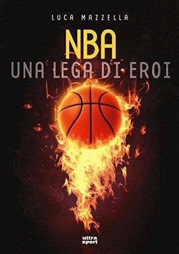 NBA una lega di eroi: 1