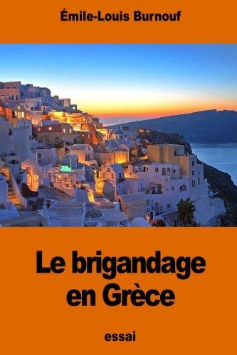 Le brigandage en Grèce par Émile Burnouf