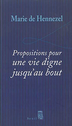 Propositions pour une vie digne jusqu'au bout par Marie de Hennezel