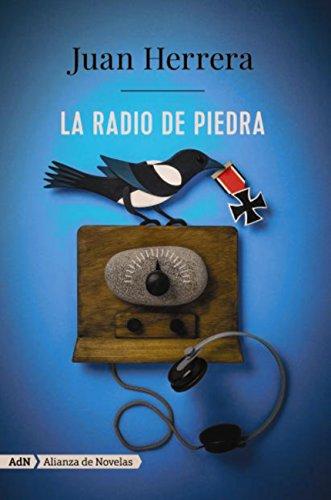 La radio de piedra (AdN) (Adn Alianza De Novelas) por Juan Herrera
