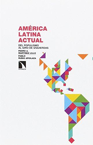América Latina actual (Investigación y Debate) por Pedro Martínez Lillo