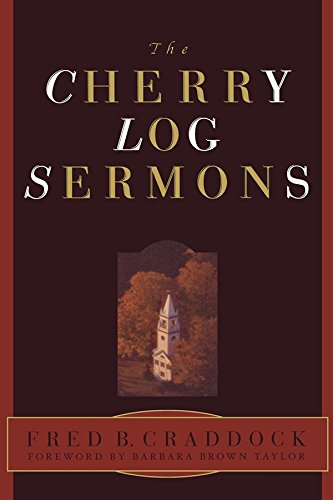 The Cherry Log Sermons (English Edition) -