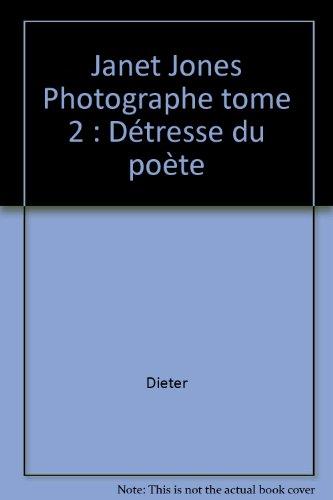 Janet Jones - La Détresse du poète par Dieter