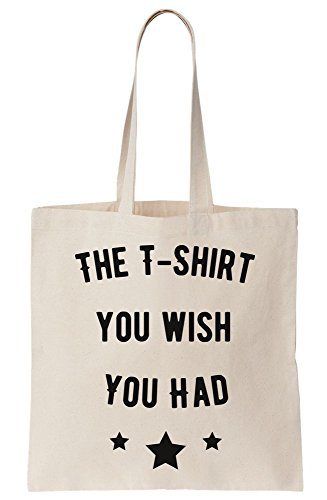 graphke The T-Shirt You Wish You Had Funny Canvas Tote Bag