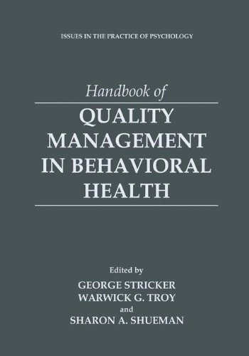 Handbook of Quality Management in Behavioral Health (Issues in the Practice of Psychology)