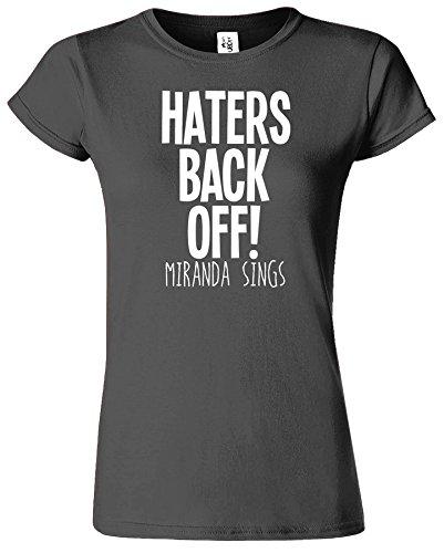 Haters Back Off Mirnada Sings Dames T Top T-Shirt Cadeau Gris charbon / Blanc Design