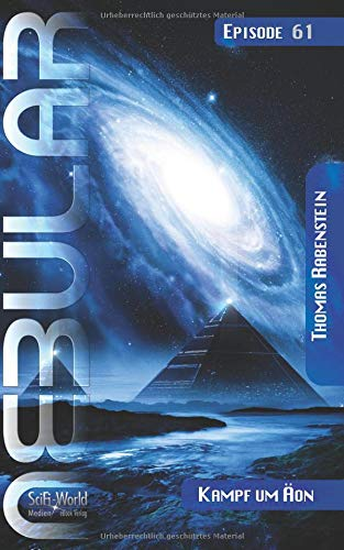 NEBULAR 61 - Kampf um Äon: Nebular Episode