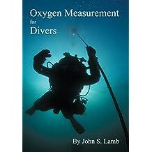 Oxygen Measurement for Divers (English Edition)