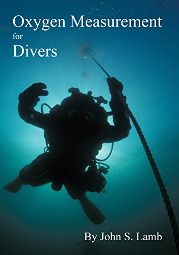 Oxygen Measurement for Divers (English Edition)