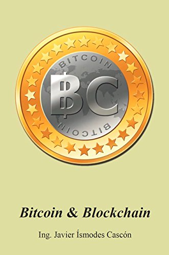 Bitcoin & Blockchain: Funcionamiento y oportunidades