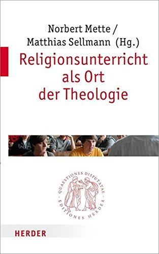 religionsunterricht-als-ort-der-theologie-quaestiones-disputatae
