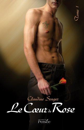 Le coeur de rose par Claudine Senger