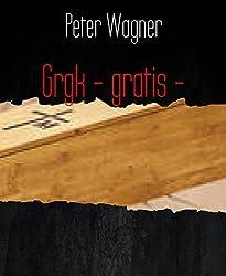 Grgk - gratis -: Gratis