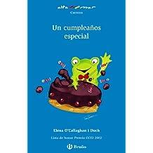 Un cumpleaños especial (Castellano - A Partir De 6 Años - Altamar)