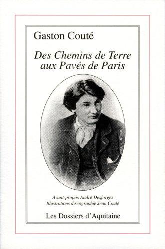 Gaston Couté : Des chemins de terre aux pavés de Paris