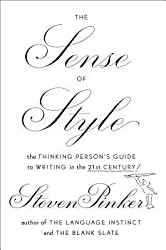 [(The Sense of Style: The Thinking Person's Guide to Writing in the 21st Century)] [Author: Johnstone Family Professor of Psychology Steven Pinker] published on (September, 2014)