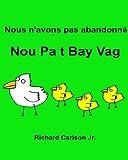 Telecharger Livres Nous n avons pas abandonne Nou Pa t Bay Vag Livre d images pour enfants Francais Creole haitien Edition bilingue (PDF,EPUB,MOBI) gratuits en Francaise