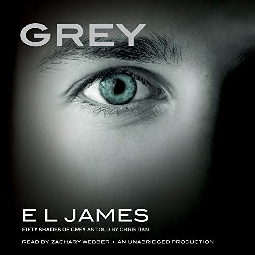 Grey: Fifty Shades of Grey as Told by Christian (Hörbuch 50 Shades)