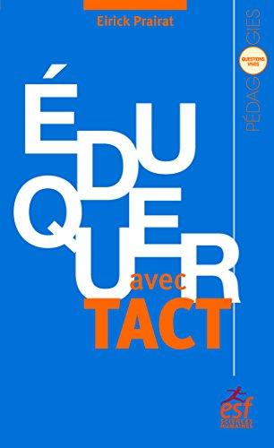 Éduquer avec tact: Vertu et compétence de l'enseignant