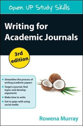 Writing for Academic Journals, Third Edition (Open Up Study Skills)