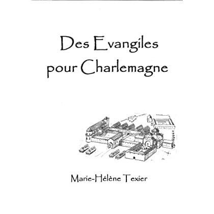 Des Evangiles pour Charlemagne