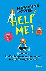 Help me ! : Comment le développement personnel n'a pas changé ma vie (Hors collection littérature étrangère) (French Edition)
