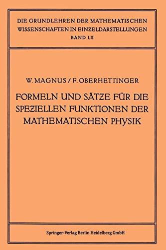 Formeln und Sätze für die Speziellen Funktionen der Mathematischen Physik (Grundlehren der mathematischen Wissenschaften, Band 52)