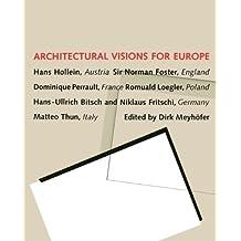 Architectural visions for Europe : Hans Hollein ... , [Katalogbuch zum gleichnamigen Architekten-Workshop und zur entsprechenden Ausstellung, die in Berlin (16.9. - 13.10.1994), Warschau (27.10. - 13.11.1994), München (14.12.1994 - 22.1.1995), Rotterdam (10.2. - 19.3.1995), Mailand (5.4. - 27.4.1995), Paris (10.5. - 31.5.1995), Wien (16.6. - 8.7.1995) und auf der Architekturbiennale von Venedig, 1995, gezeigt wird].;