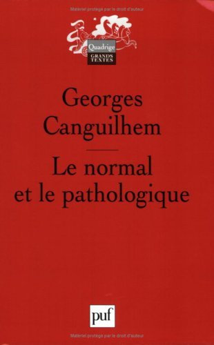 Le normal et le pathologique por Georges Canguilhem