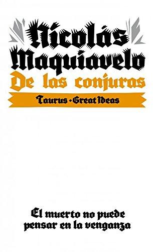 De las conjuras (Serie Great Ideas 10) por Nicolas Maquiavelo
