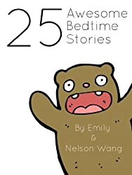 25 Awesome Bedtime Stories for 1st-4th Graders (Beginner Readers) (English Edition)