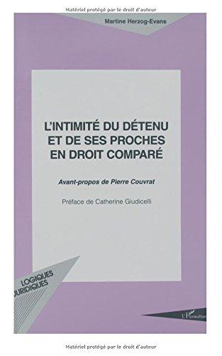 L'intimite du detenu et de ses proches en droit compare