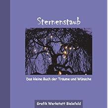 Sternenstaub: Das kleine Buch der Träume und Wünsche