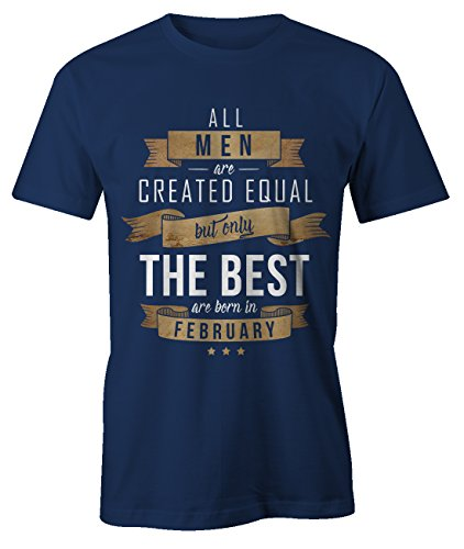 Dad Mens Vintage-t-shirt (All Men Are Created Equal Only The Best Are Born In February Februar Geburtstag Geschenk T-Shirt Herren Marineblau XX-Large)