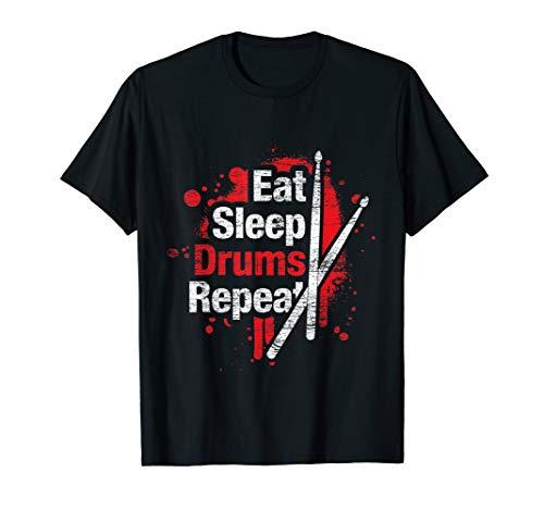 Eat Sleep Drums Repeat - Geschenk Schlagzeuger Schlagzeug T-Shirt - Eat Sleep Drum