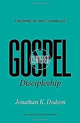 Gospel Centered Discipleship PB (Re:Lit) (Re: Lit Books)