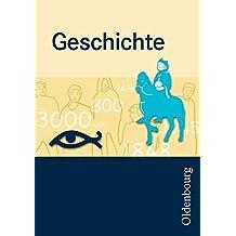 Oldenbourg Grundwissen - Geschichte: Grundwissen Geschichte