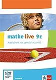 mathe live / Ausgabe N: mathe live / Arbeitsheft mit Lösungsheft und Lernsoftware 9. Schuljahr E: Ausgabe N -