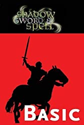 Shadow, Sword & Spell: Basic (RGG3000) by Richard Iorio II (2010-08-08)