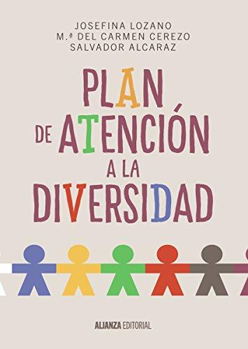 Plan de Atención a la Diversidad (El Libro Universitario - Manuales) por Josefina Lozano Martínez