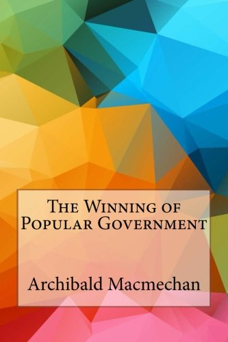 The Winning of Popular Government