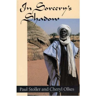 [ In Sorcery's Shadow: A Memoir of Apprenticeship Among the Songhay of Niger By ( Author ) Feb-1989 Paperback