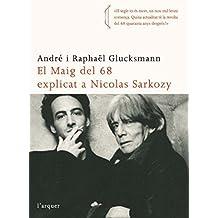 El maig del 68 explicat a Nicolas Sarkozy (L'Arquer)